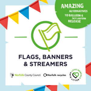 Image of Flags, Banners and Streamers as an alternative to balloons and lanterns. Right clicking this image will allow you to save and share it.